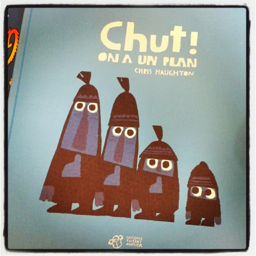 chut on a un plan,chris haughton,thierry magnier,album jeunesse,oiseau,librairie,laval,m'lire,mlire,simon roguet