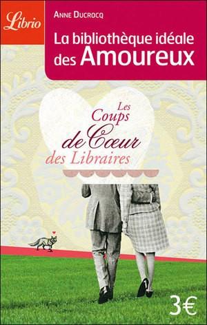 bibliotheque idéale des amoureux, librio, mlire