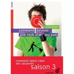 comment devenir une rock star ou pas,anne percin,rouergue,doado,mlire,simon roguet