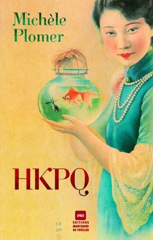 HPKO, michèle plomer, prix france-québec, librairie mlire, marc jatteau