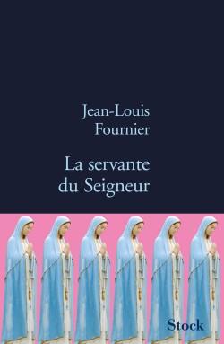 la servante du seigneur,jean louis fournier,librairei mlire,m lire,delphine bouillo