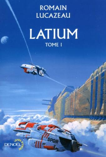 latium, romain lucazeau, denoël, lune d'encre, librairie m'lire, m lire, librairie mlire, librairie m'lire, guillaume boutreux