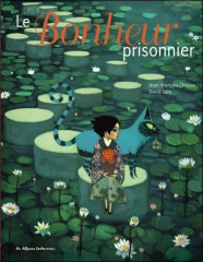 david sala, jean-franois chabas, casterman, le bonheur prisonnier, emilie thomas, mlire