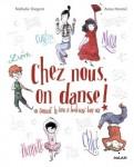 CHEZ-NOUS-ON-DANSE-!-OU-COMMENT-LA-DANSE-A-BOULEVERSE-LEURS-VIES_ouvrage_large.jpg