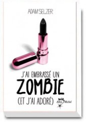 j ai embrass un zombie et j'ai ador