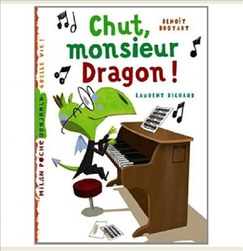 chut monsieur dragon !,benoit broyart,laurent richard,milan jeunesse,roman jeunesse,simon roguet,librairie m'lire