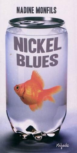 nickel blues, nadine monfils, mijade, roman ados, florian trohel, m'lire