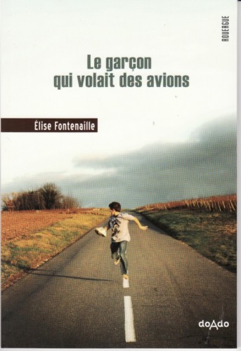 le garon qui volait des avions, lise fontenaille, rouergue, doado, colton harris-moore, librairie mlire, simon roguet